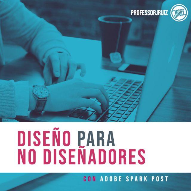 https://www.professorjruiz.com/wp-content/uploads/2019/08/PJR-TALLER-DISEÑO-PARA-NO-DISEÑADORES-WEB-COURSE-SQ-640x640.jpg